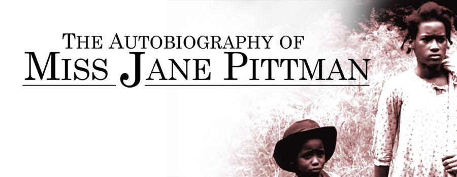 """The Autobiography of Miss Jane Pittman"""
