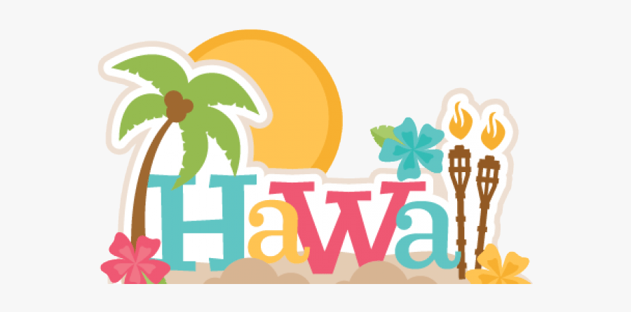 Hawaii Vacation Clipart Free Transparent Clipart Clipartkey