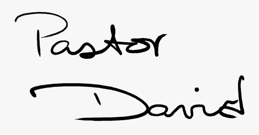Pastor David Signature Clipart , Png Download