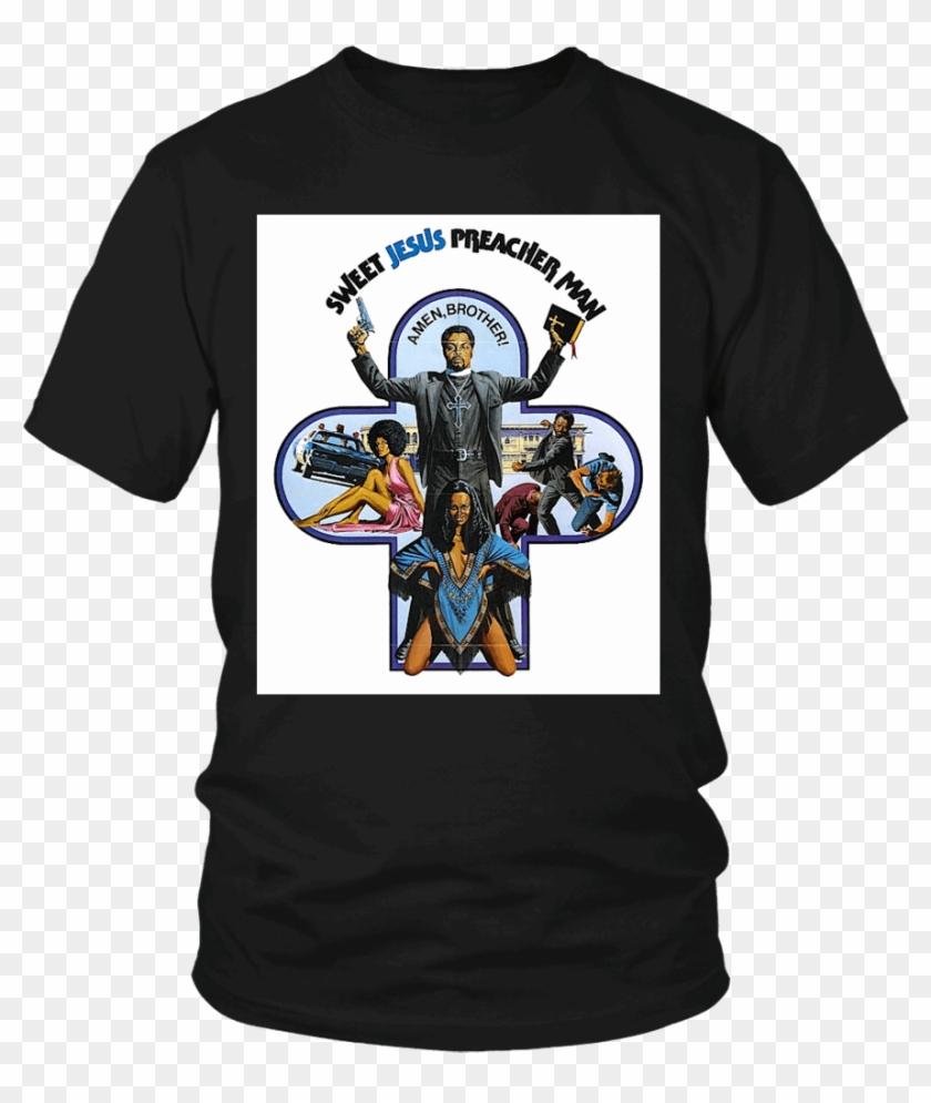 medium resolution of preacher t shirt sweet jesus preacher man