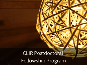 Modal box: CLIR Postdoctoral Fellowship Program. Background image: decorative woven spherical light fixture.