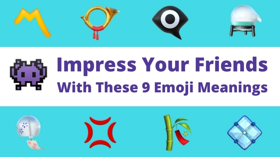Impress Your Friends with 9 Emoji Meanings Title