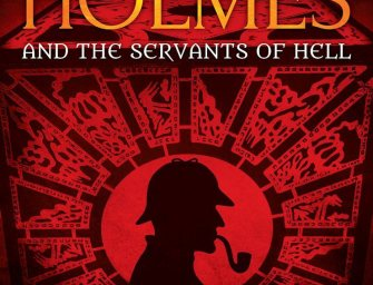 Advance Review: Sherlock Holmes and the Servants of Hell