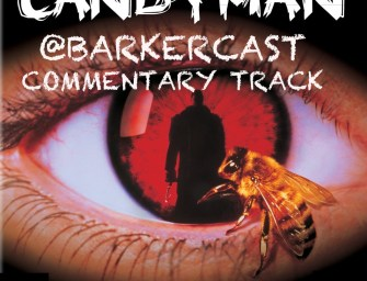 Candyman – Audio Commentary