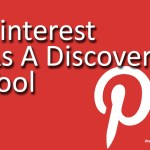 Pinterest as a Discovery Tool