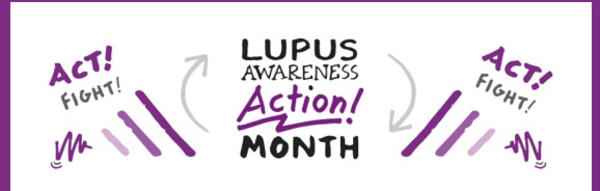 May is Lupus Awareess Month