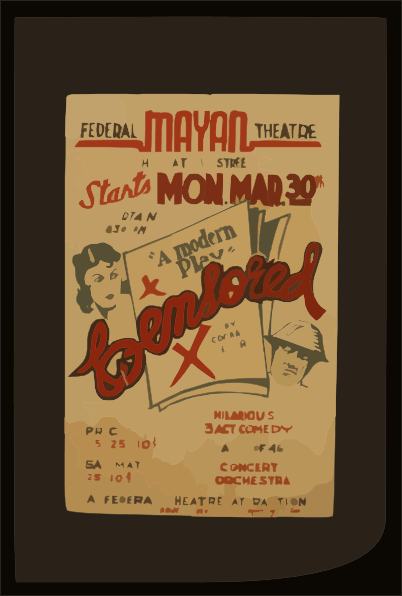 Federal Mayan Theatre Presents Censored A Modern Play