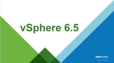 Introducing VMware vSphere 6.5