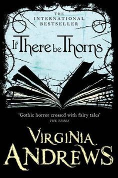 If There Be Thorns by VC Andrews