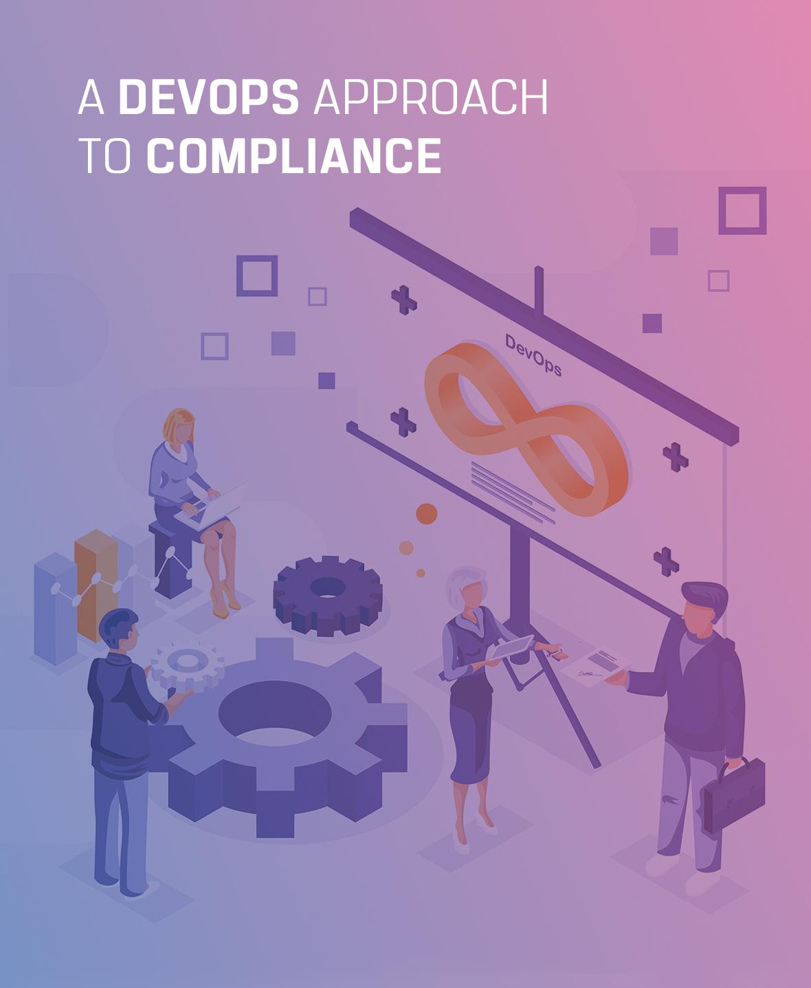 DevOps Approach to Compliance