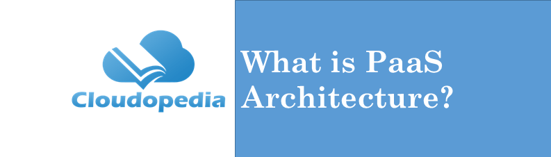 Definition Paas Architecture