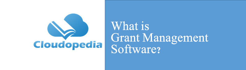 Definition of Grant Management Software