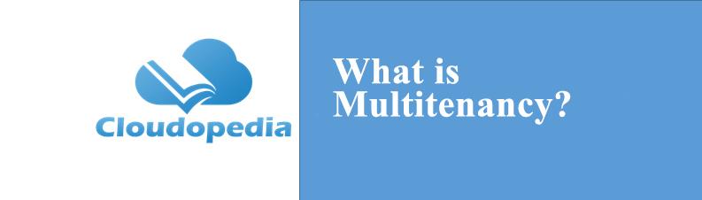Definition of Multitenancy