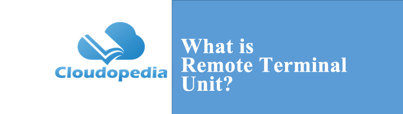 Definition of Remote Terminal Unit