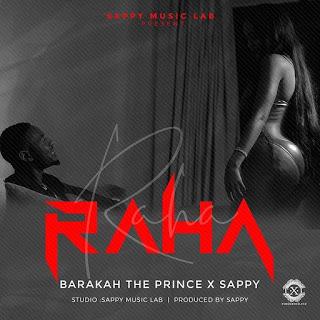 Baraka-The-Prince-ft-Sappy-Raha-Audio-Mp3-Download