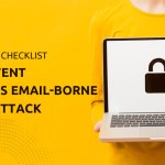 10 Point Checklist to Deal With Rising Business Email-based Cyber Attacks