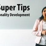 10 Super Tips on Personality Development by Dhanashree Mundada