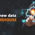 The new data storehouse