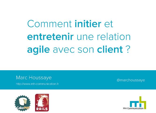 MardiMeetUp du 3 Juin – Comment initier et entretenir une relation agile avec son client ?