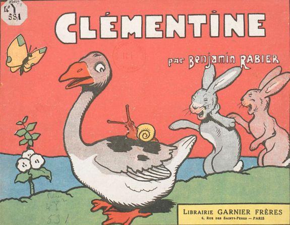 L'oie Clémentine par Benjamin Rabier (1864-1939), Garnier frères, 1928, Paris.