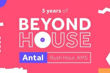 Antal (Rush Hour, NL) na petom rođendanu Beyond House koletiva