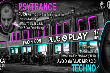 """""""Plug & Play"""" žurka sa sjajnim techno i psytrance izvodjačima 17. juna u Kragujevcu"""