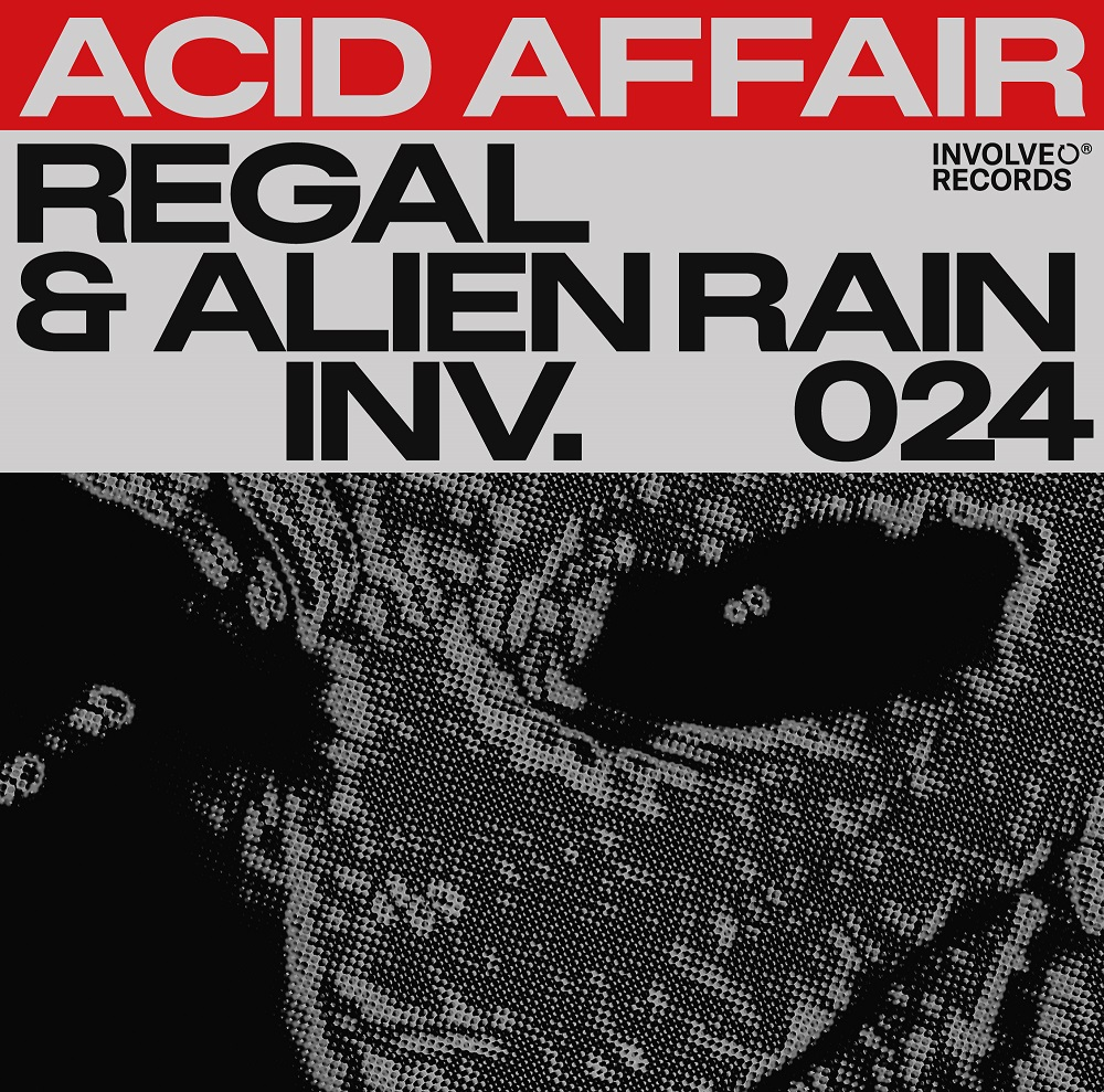 Regal i Alien Rain najavljuju 'Acid Affair' EP