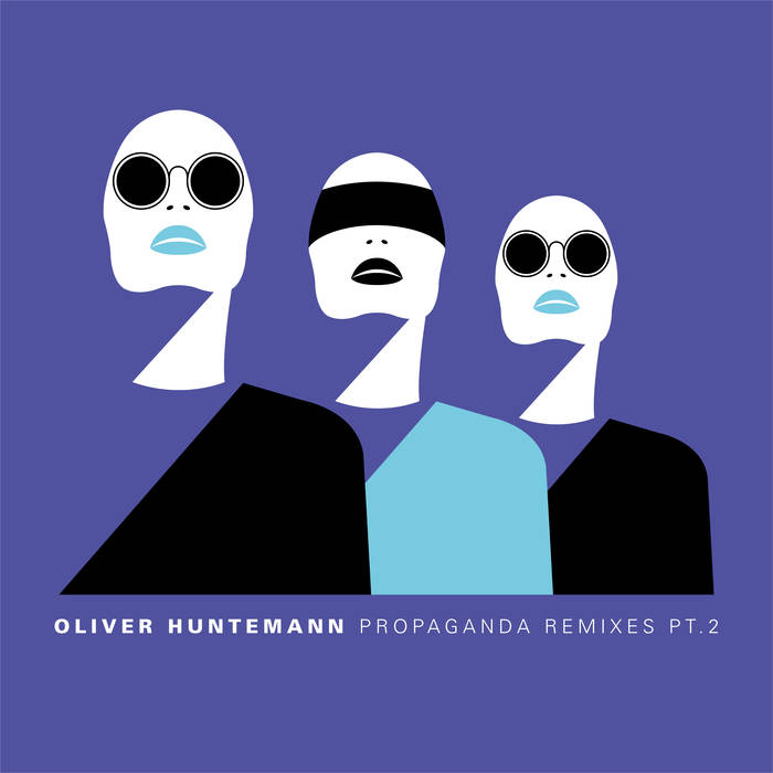 Oliver Huntemann najavljuje 'Propaganda Remixes Part 2'