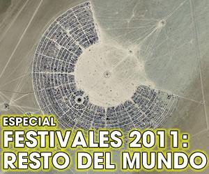 Festivales 2011: Resto del Mundo