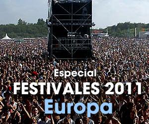 Festivales 2011: Europa