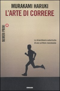 Murakami Haruki - L'Arte di correre