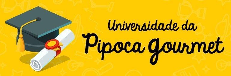 Universidade da Pipoca Gourmet