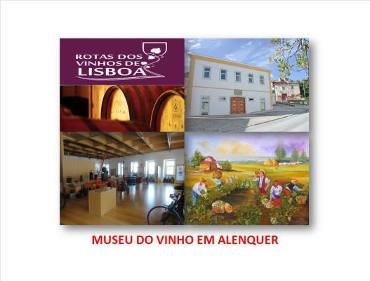 MUSEU DO VINHO DE ALENQUER