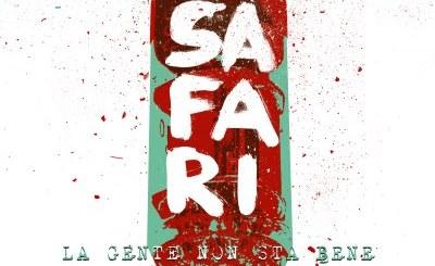 La gente non sta bene - Primo singolo per i Safari