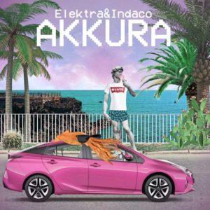 Akkura - Un singolo sperimentale per Elektra e Indaco
