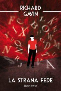 La strana fede - Richard Gavin