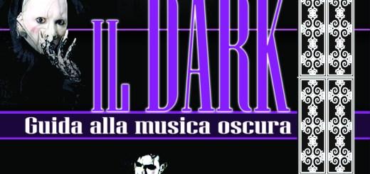 Il dark - Guida alla musica oscura