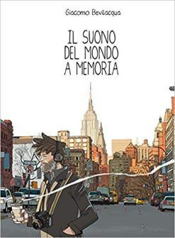 Il suono del mondo a memoria di Giacomo Bevilacqua