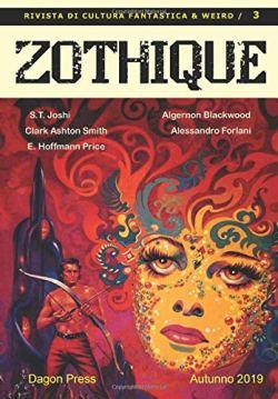 La rivista Zothique arriva al terzo numero