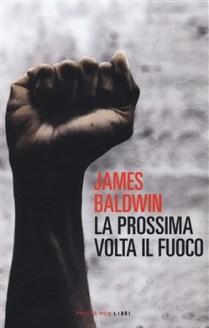 La prossima volta il fuoco di James Baldwin