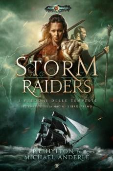 Storm Raiders - I predoni delle tempeste di P. T. Hylton e Michael Anderle