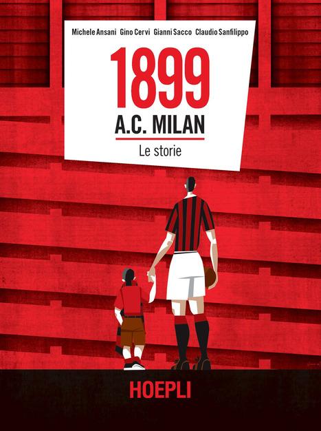 1899 A.C. Milan: Le storie di autori vari