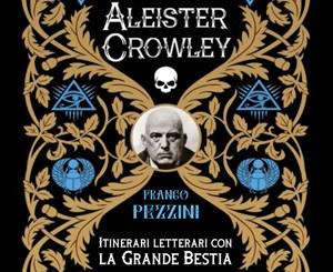 Le nozze chimiche di Aleister Crowley di Franco Pezzini