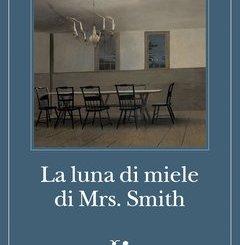 La luna di miele di Mrs. Smith di Shirley Jackson