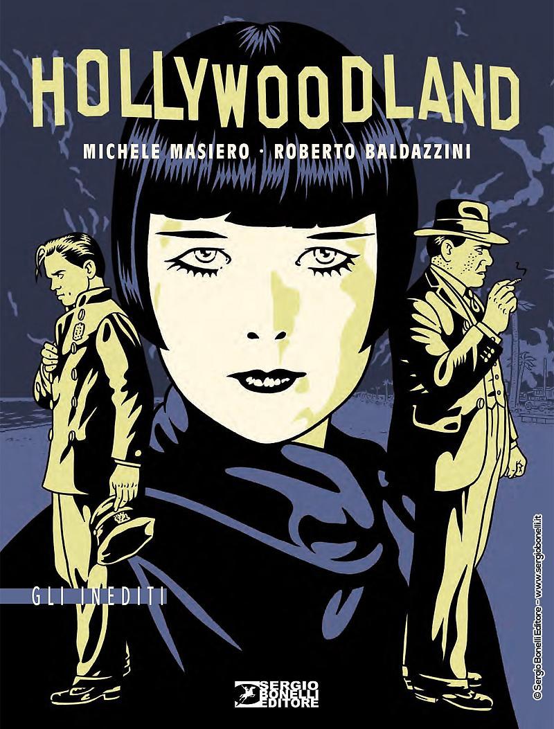 Hollywoodland di Michele Masiero e Roberto Baldazzini