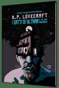 H. P. Lovecraft: I Gatti di Ulthar e altri racconti di Giuseppe Congedo e Antonio Montano