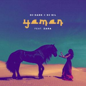 Dj Dark x Dj Nil ft.Zara - Yaman