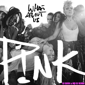 P!nk - What About Us (Dj Dark & MD Dj Remix) [COVER]