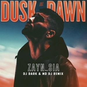 ZAYN - Dusk Till Dawn ft. Sia (Dj Dark & MD Dj Remix)