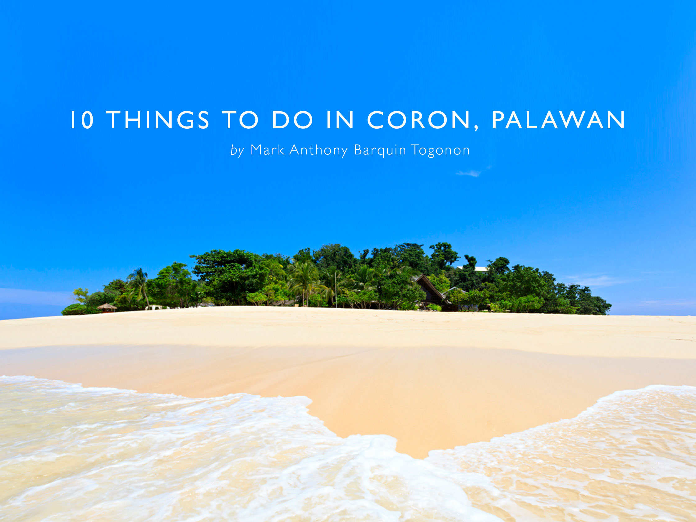 10 Things To Do In Coron Palawan